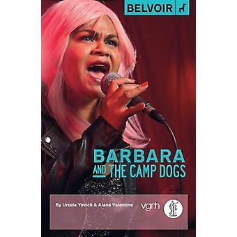 Barbara and the Camp Dogs by Ursula Yovich - 9781760620448 Book