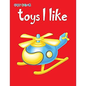 Toys I Like by Pegasus - 9788131943106 Book