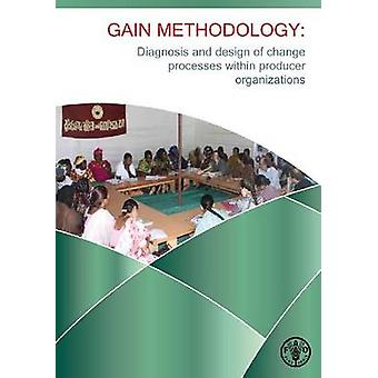 Gain Methodology - Diagnosis and Design of Change Processes within Pro