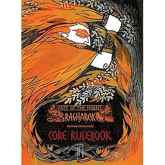 Fate of the Norns Ragnarok  Core Rulebook by Valkauskas & Andrew
