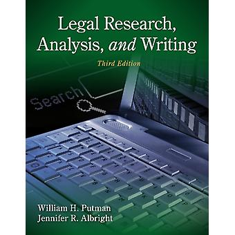 Legal Research Analysis And Writing by Albright Jennifer Putman William H.