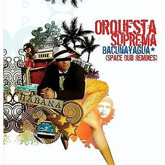 Orquesta Suprema - Bacunayagua (Space Dub Remixes) [CD] USA import