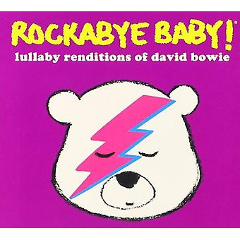 Rockabye Baby - Rockabye Baby: Lullabye Renditions of David Bowie [CD] USA import