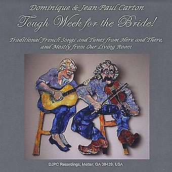 Dominique Carton & Jean Paul - Tough Week for the Bride! [CD] USA import