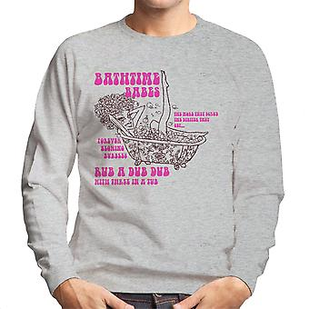 Bathtime Babes Dirtier They Get Men's Sweatshirt