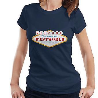 Willkommen in Westworld Las Vegas Sign Frauen der T-Shirt
