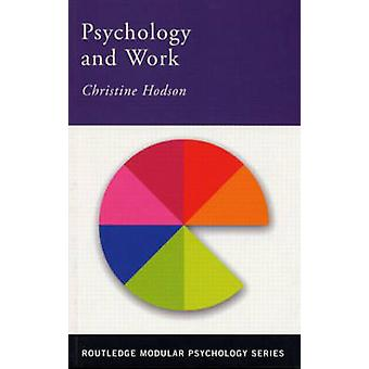 Psychology of Work by Christine Hodson - 9780415227742 Book