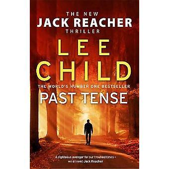 Past Tense - (Jack Reacher 23) von Past Tense - (Jack Reacher 23) - 9780