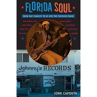 Florida själ - från Ray Charles till KC and the Sunshine Band av John Ca