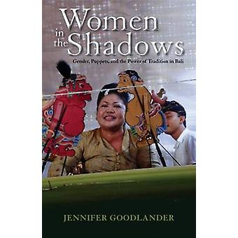 Women in the Shadows - Gender - Puppets - and the Power of Tradition i