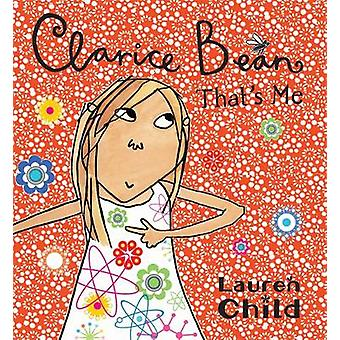 Clarice Bean - That's Me by Lauren Child - 9781408300046 Book