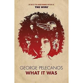 Co to było przez George Pelecanos - 9781780223933 książki