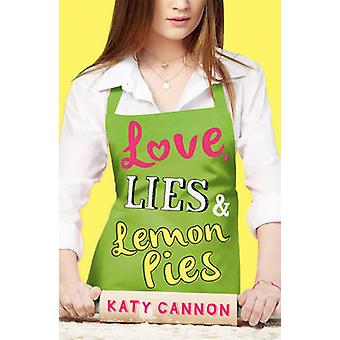 Love - Lies and Lemon Pies by Katy Cannon - 9781847154897 Book