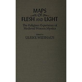 Kart over kjøttet og lys - religiøs opplevelse av middelalderens kvinner Mysti