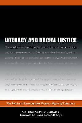 Literacy and Racial Justice - The Politics of Learning after marron v.