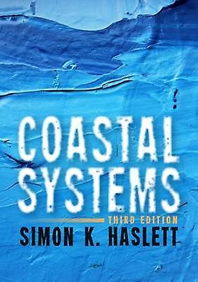 Coastal Systems by Simon K. Haslett - 9781783169009 Book