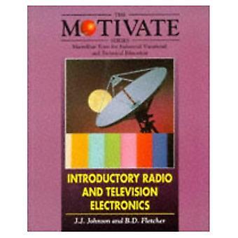 Einleitende Radio und Fernsehen Elektronik (motivieren (Macmillan Texte für industrielle berufliche & technische Bildung))