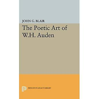 The Poetic Art of W.H. Auden (Princeton Legacy Library)