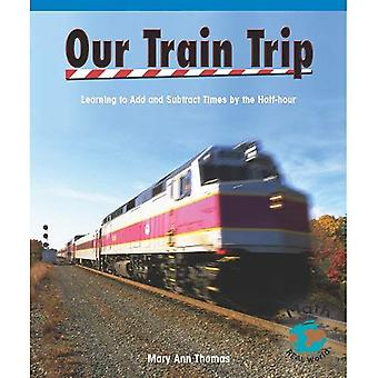 Our Train Trip (Math for the Real World)