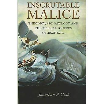 Imperscrutabile malizia: Teodicea, escatologia e fonti bibliche di Moby-Dick