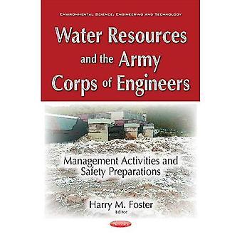 Wasserressourcen & das Army Corps of Engineers