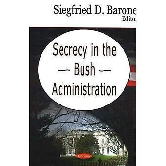 Geheimhaltung in der Bush-Administration