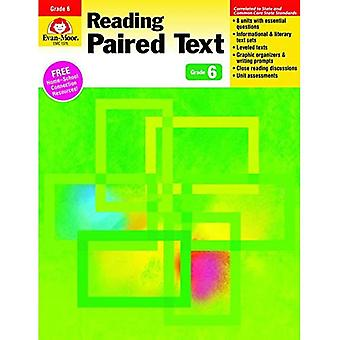Reading Paired Text: Common Core Mastery, Grade 6