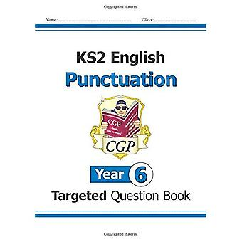 KS2 English Targeted Question Book: Punctuation - Year 6 (for the New Curriculum)