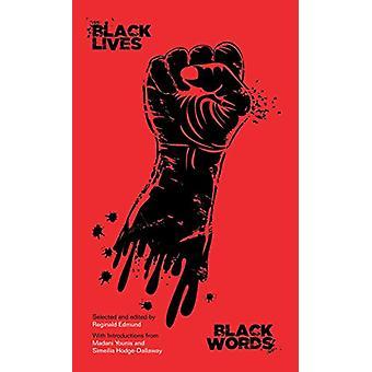 Black Lives - Black Words by Reginald Edmund - 9781786821515 Book