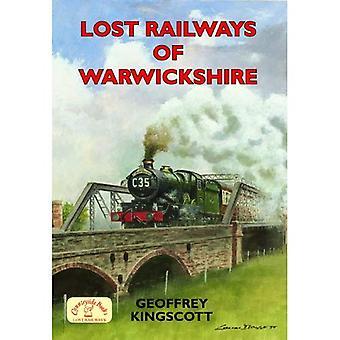 Lost Railways of Warwickshire [Illustrated]