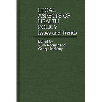 Rechtliche Aspekte der gesundheitspolitische Themen und Trends von Roemer & Ruth