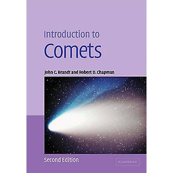 Introduction to Comets by Brandt & John C.