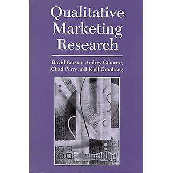 Qualitative Marketing Research by Carson & David