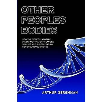 Other Peoples Bodies by Gershman & Arthur