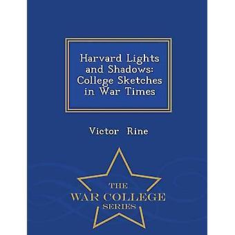 Harvard Lichter und Schatten College Skizzen War mal Krieg College Series by Rine & Victor