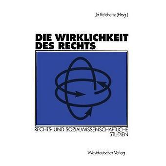 Die Wirklichkeit des Rechts  Rechts und sozialwissenschaftliche Studien by Ivnyi & Nathalie