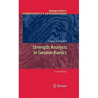 Strength Analysis in Geomechanics by Elsoufiev & Serguey A.