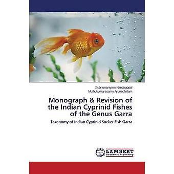 Monografi Revision av den indiska fiskar av den släktet Garra av Sebastians Hannas