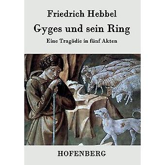 Gygès und sein anneau par Friedrich Hebbel