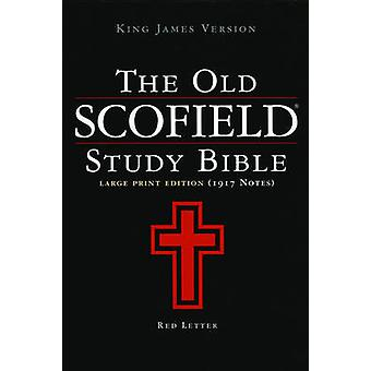 The Scofield Study Bible Giant Print Edition by John R Kohlenberger -