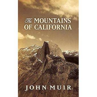 The Mountains of California by John Muir - 9780486819204 Book