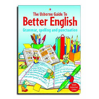 Usborne Guide to Better English - Grammar - Spelling and Punctuation (