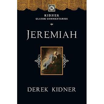 Jeremiah by Derek Kidner - 9780830829354 Book