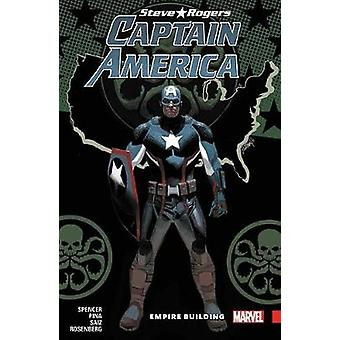 Captain America - Steve Rogers Vol. 3 - Empire Building by Nick Spence