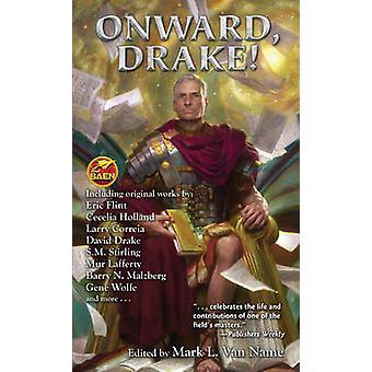 Onward - Drake! by Mark L Van Name - 9781476781969 Book