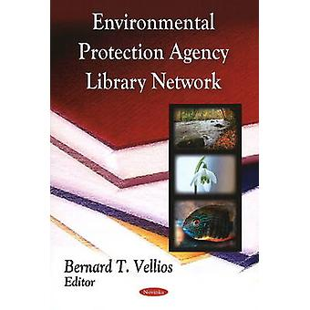 Environmental Protection Agency Library Network by Bernard T. Vellios