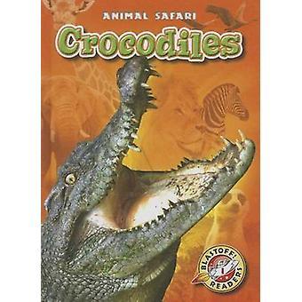 Crocodiles by Megan Borgert-Spaniol - 9781626170636 Book