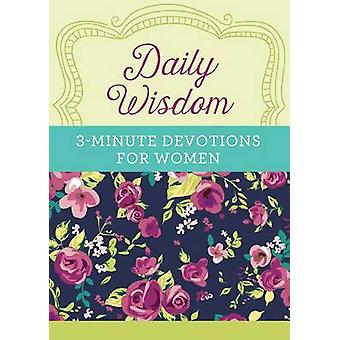 Daily Wisdom - 3-Minute Devotions for Women by Barbour Publishing - 97