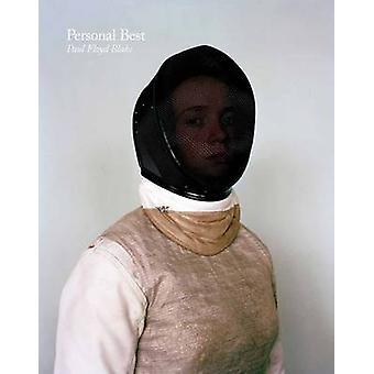 Personal Best by Paul Floyd Blake - Pippa Oldfield - Jonathan Long -