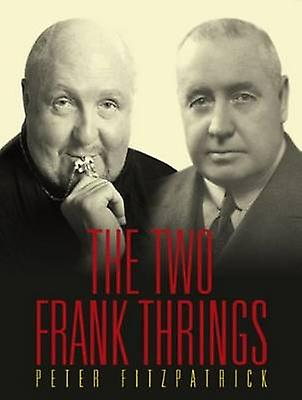 The Two Frank Thrings by Peter Fitzpatrick - 9781921867248 Book